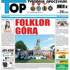 TOP - Tygodnik Opoczyński nr 26 (885) z 27 czerwca 2014 r.