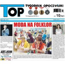 TOP - Tygodnik Opoczyński nr 10 (921) z 13 marca 2015 r.
