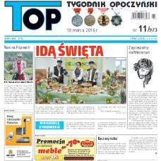 TOP - Tygodnik Opoczyński nr 11 (973) z 18 marca 2016 r.