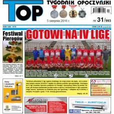 TOP - Tygodnik Opoczyński nr 31 (993) z 5 sierpnia 2016 r.