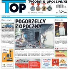 TOP - Tygodnik Opoczyński nr 32 (994) z 12 sierpnia 2016 r.
