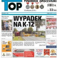 TOP - Tygodnik Opoczyński nr 33 (995) z 19 sierpnia 2016 r.
