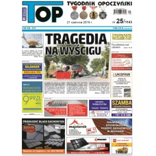 TOP - Tygodnik Opoczyński nr 25 (1143) z 21 czerwca 2019 r.